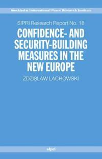 Confidence-and Security-Building Measures in the New Europe
