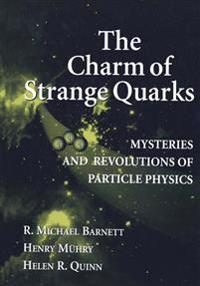 The Charm of Strange Quarks