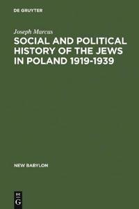 Social and Political History of the Jews in Poland, 1919-1939
