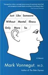 Omslag för Just Like Someone Without Mental Illness Only More So