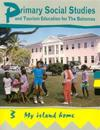 Primary Social Studies and Tourism Education for the Bahamas