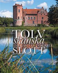 http://www.adlibris.com/images/240326/tolv-skanska-slott-twelve-castles-in-scania.jpg