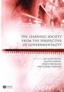 The Learning Society from the Perspective of Governmentality