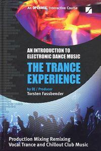 The Trance Experience: An Introduction to Electronic Dance Music
