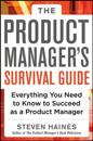 The Product Manager's Survival Guide