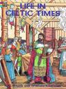 Life in Celtic Times