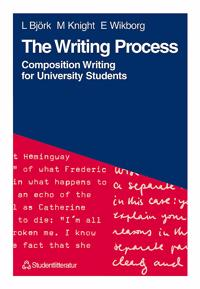 The Writing Process : Composition Writing for University Students