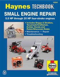Small Engine Repair: 5.5 HP Thru 20 HP Four Stroke Engines