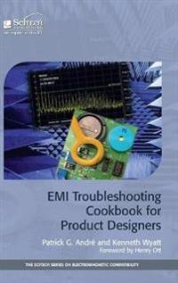EMI Troubleshooting Cookbook for Product Designers: Concepts, Techniques, and Solutions