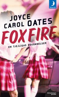 Foxfire : confession of a girl gang