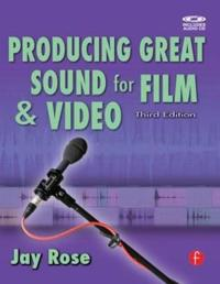Producing Great Sound for Film and Video