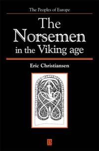 The Norsemen in the Viking Age