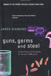 Guns, germs and steel : a short history of everybody for the tast 13.000