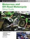 Motocross and Off-Road Motorcycle Setup Guide