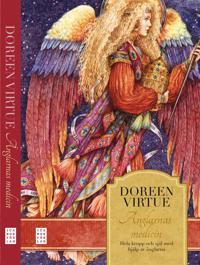Änglarnas medicin : Hela kropp och själ med hjälp av änglarna