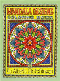 Mandala Designs Coloring Book No. 1: 35 New Mandala Designs