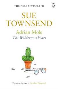 Adrian Mole: The Wilderness Years
