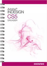 InDesign CS5 Grunder
