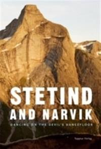 Stetind and Narvik - Dancing on the Devil´s Dancefloor