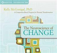 The Neuroscience of Change