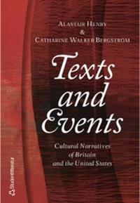 Texts and Events: Cultural Narratives of Britain and the United States