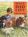 Read Write Inc. Comprehension: Module 7: Children's Book: Since Dad Left
