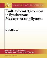Fault-Tolerant Agreement in Synchronous Message-Passing Systems