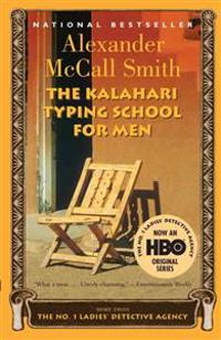 The Kalahari Typing School for Men: A No. 1 Ladies' Detective Agency Novel (4)