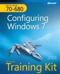 MCTS Self-Paced Training Kit (Exam 70-680): Configuring Windows 7 [With DVD ROM]
