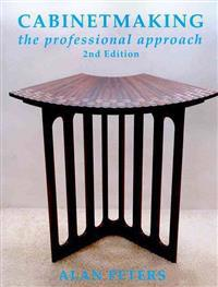 Cabinetmaking: The Professional Approach