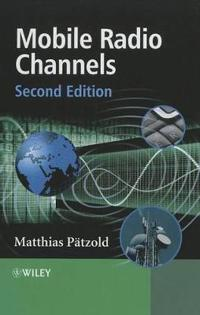 Mobile Radio Channels, 2nd Edition