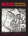 Mexico And Modern Printmaking