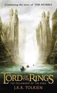 The Fellowship of the Ring: The Lord of the Rings--Part One