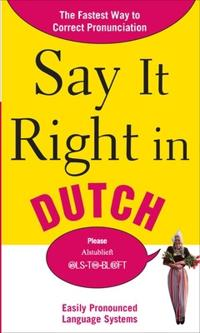 Say It Right in Dutch