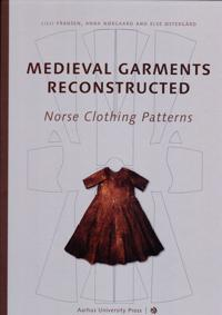 Medieval Garments Reconstructed