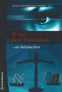 IT Law for IT Professionals - an introduction