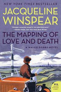 The Mapping of Love and Death: A Maisie Dobbs Novel