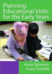 Planning Educational Visits in the Early Years