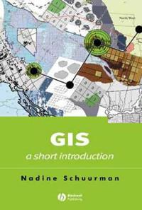 GIS: A Short Introduction