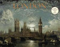 Historic Maps and Views of London