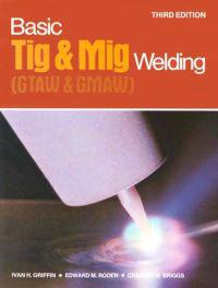 Basic Tig and Mig Welding
