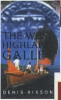 The West Highland Galley