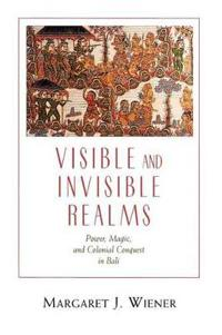 Visible and Invisible Realms
