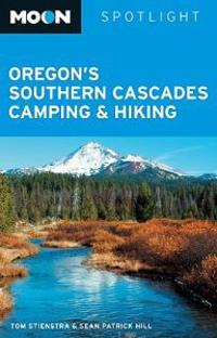 Moon Spotlight Oregon's Southern Cascades Camping & Hiking
