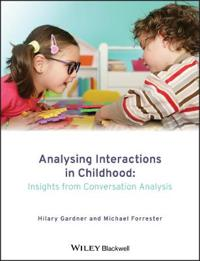 Analysing Interactions in Childhood: Insights from Conversation Analysis