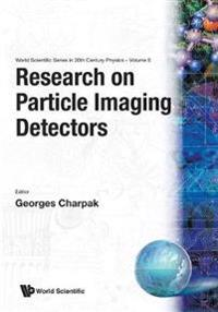 Research on Particle Imaging Detectors