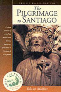 The Pilgrimage to Santiago