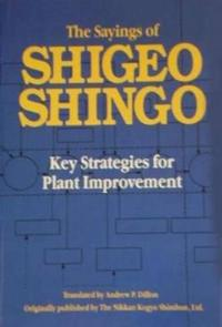 The Sayings of Shigeo Shingo