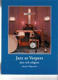 Jazz at Vespers : jazz och religion