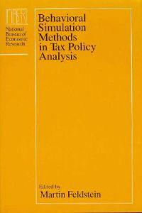 Behavioral Simulation Methods in Tax Policy Analysis